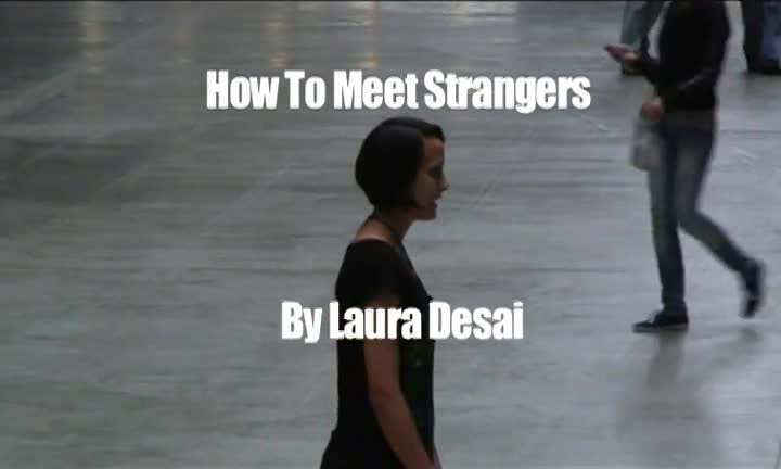 How To Meet Strangers