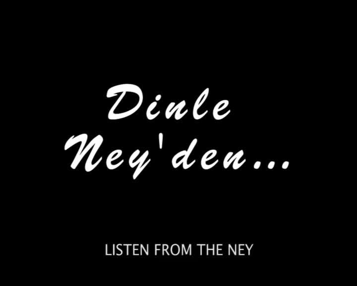 Listen from the Ney