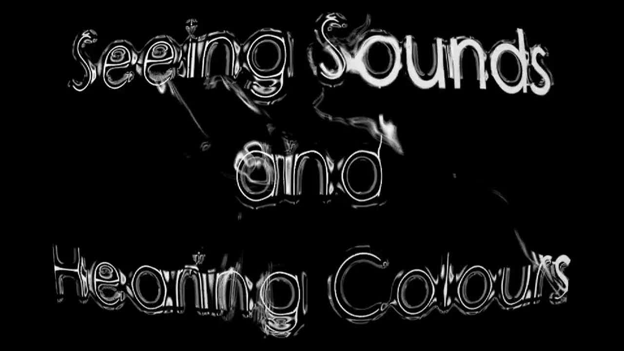 Seeing Sounds and Hearing Colours; A Music Video for Synesthesia
