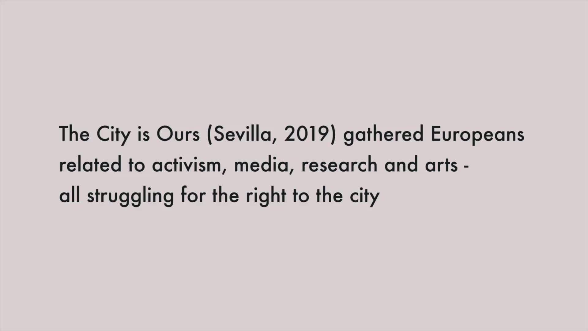 The City is Ours: Mediactivism Hackcamp in Seville